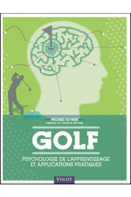 Golf : Psychologie de l'apprentissage et applications pratiques