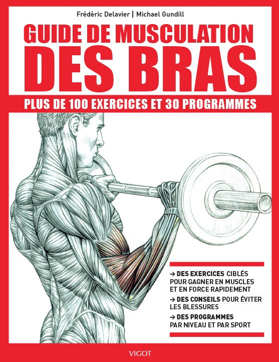 Guide de musculation des bras for Guide musculation