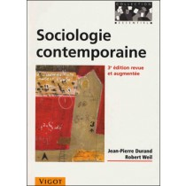 Sociologie contemporaine, 3e éd.